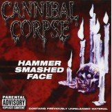 Cannibal Corpse Hammer Smashed Face CD
