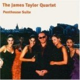 The Penthouse Suite James Quartet Taylor  CD