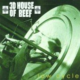 3d House of Beef  Low Cycle CD