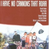 Yusuf Islam  I Have No Cannons That Roar CD