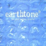 Earthtone 9  Lo Definition Discord CD
