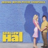 Shallow Hal BSO CD