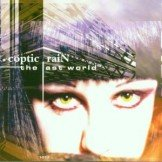 Coptic Rain The Last World  CD