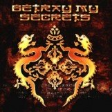 Betray My Secrets CD