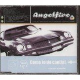 ANGELFIRE Come To Da Capital CD