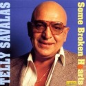 Telly Savalas Some Broken Hearts Never CD
