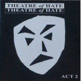 Theatre Of Hate ‎ Act 2 Doble CD