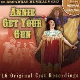 Ethel Merman / Ray Middleton ‎– Annie Get Your Gun CD