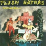 Flesh Eaters, The - Prehistoric Fits Vol. 2  CD