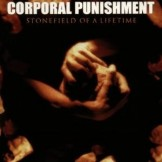 Corporal Punishment ‎– Stonefield Of A Lifetime CD
